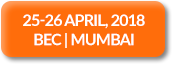25-26 April, 2018 | BEC | Mumbai