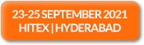 23-25 September, 2021 | HITEX | Hyderabad